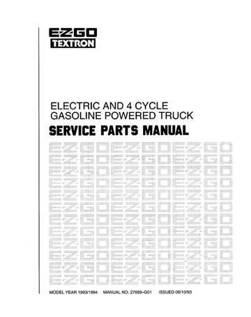1993-1994 Service Parts Manual for Electric and 4 Cycle Gasoline Powered Truck