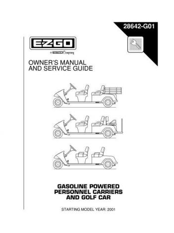 2001-2004 Owner's Manual and Service Guide for Gas Personnel Carrier and Golf Car
