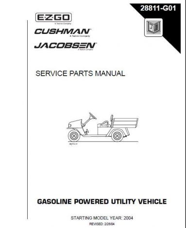 2004+ Service Parts Manual for E-Z-GO, Cushman and Jacobsen Gasoline Powered Utility Vehicles