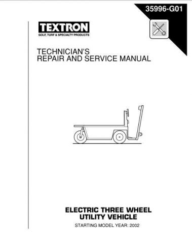 2002+ Technician's Repair and Service Manual for E-Z-GO Electric Powered 3 Wheel Utility Vehicle