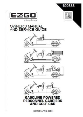 2005 Owner's Manual and Service Guide for Gas Personnel Carrier and Golf Car