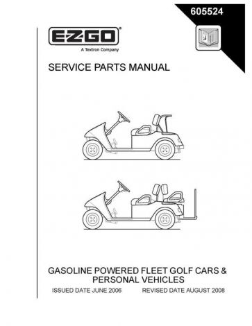 2006 - current Service Parts Manual for E-Z-GO Fleet Golf Cars & Personal Vehicles
