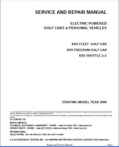 2008-2009 Repair Manual for Electric RXV Fleet/Freedom/Shuttle 2+2 Golf Cars & Personal Vehicles