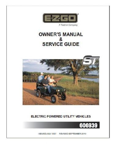 2007-Current Owners Manual for E-Z-GO ST Electric Utility Vehicles