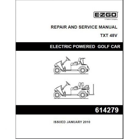 2010 - 2013 Repair & Service Manual for 48-Volt TXT Vehicles