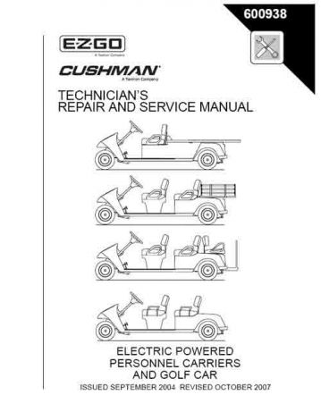 2005-2007 Technician's Repair and Service Manual for Cushman Electric Personnel Carrier and Golf Car