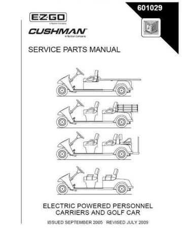 2005+ Service Parts Manual for Cushman Electric Shuttle
