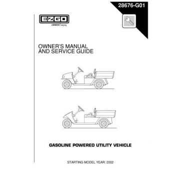 2002 Owner's Manual and Service Guide for Gas Workhorse and Industrial Utility Vehicles