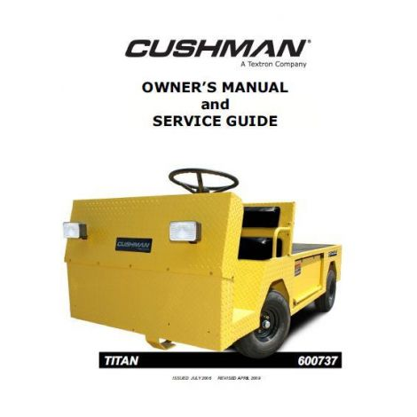 2005 Owner's Manual and Service Guide for Electric Cushman Titan Industrial Vehicle