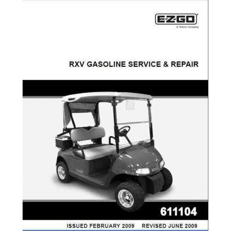 2009 - current Service & Repair Manual for E-Z-GO Gas RXV (manufactured after 03/16/09)